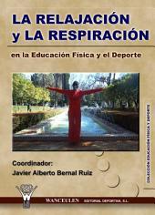 La relajación y la respiración en la Educación Física y el Deporte