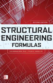 Structural Engineering Formulas, Second Edition: Edition 2