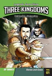 Three Kingdoms Volume 01: Heroes and Chaos