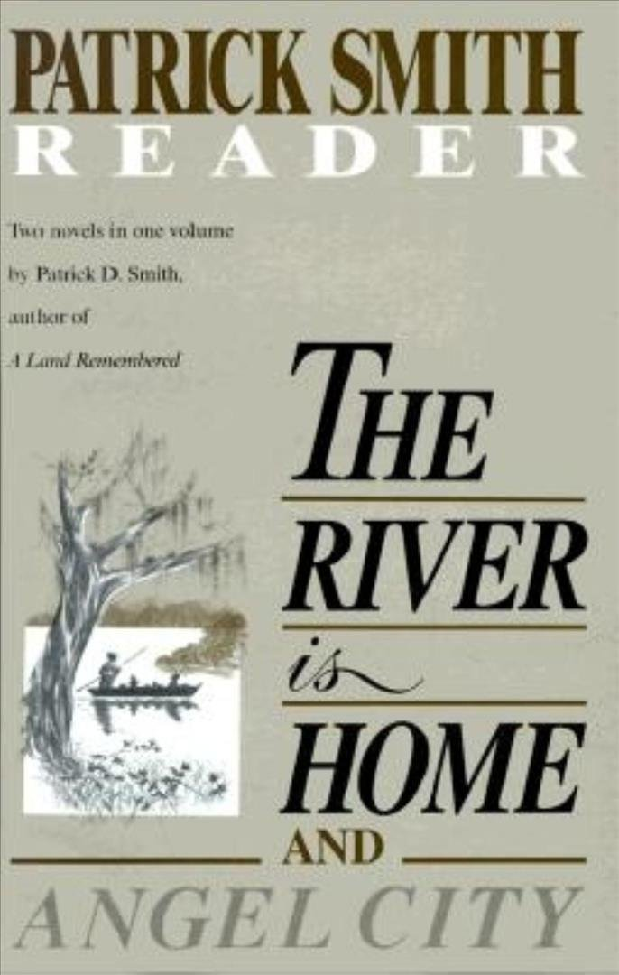 The River is Home ; And, Angel City
