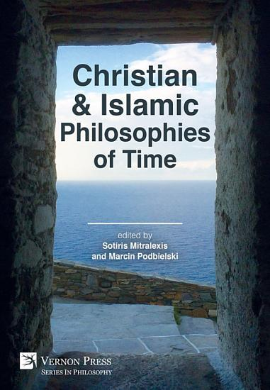 Christian and Islamic Philosophies of Time PDF