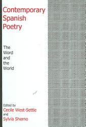 Contemporary Spanish Poetry: The Word and the World