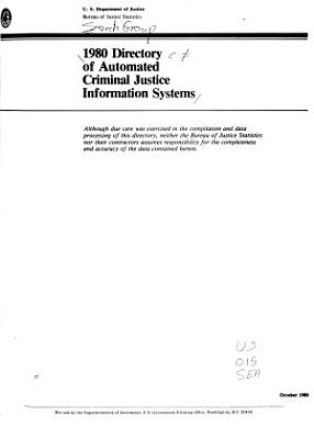 1980 directory of automated criminal justice information systems PDF