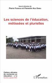 Les sciences de l'éducation, métissées et plurielles