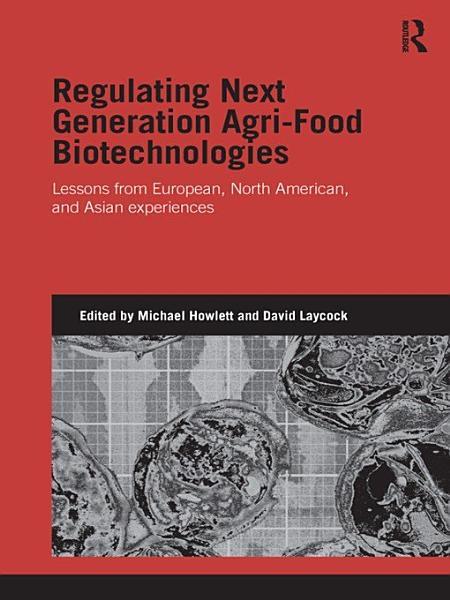 Download Regulating Next Generation Agri Food Biotechnologies Book