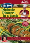 Mr  Food s Diabetic Dinners in a Dash