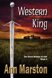 Western King: Book 2: The Rune Blades of Celi
