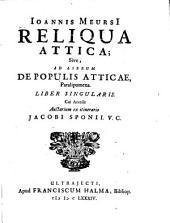 Reliqua attica: sive ad librum de populis Atticae paralipomena