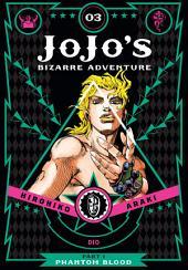 JoJo's Bizarre Adventure: Part 1--Phantom Blood: Volume 3