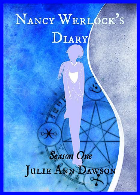 Nancy Werlock s Diary  Season One PDF