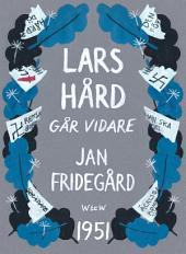 Lars Hård går vidare