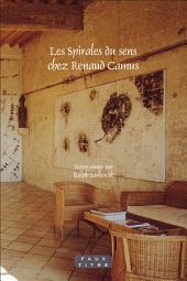 Les Spirales Du Sens Chez Renaud Camus
