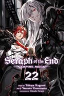 Seraph of the End, Vol. 22