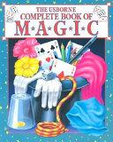 The Usborne Complete Book of Magic PDF
