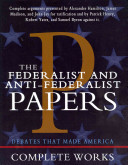 Download The Federalist and Anti Federalist Papers Book