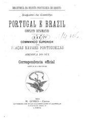 Portugal e Brazil, conflicto diplomatico ...: Volumes 3-4