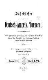 Jahrbücher der deutsch-amerik: Turnerei