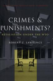 Crimes and Punishments?: Retaliation under the WTO