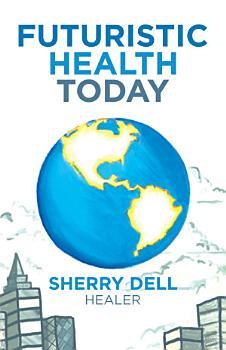 Futuristic Health Today PDF