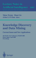 Knowledge Discovery and Data Mining  Current Issues and New Applications PDF