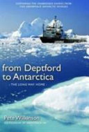 From Deptford to Antarctica Book