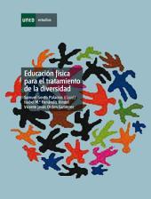 Educación física para el tratamiento educativo de la diversidad