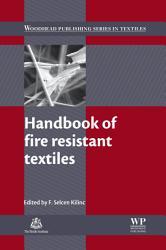 Handbook Of Fire Resistant Textiles Book PDF