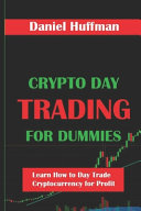 Crypto Day Trading for Dummies PDF