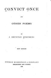 Convict Once and Other Poems