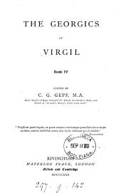 The Georgics of Virgil: book iv, ed. by C.G. Gepp