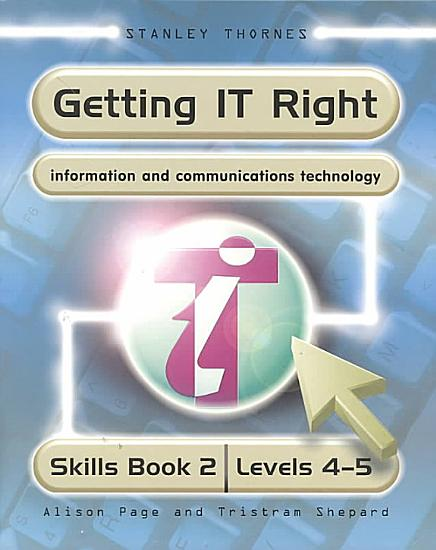 Getting IT Right   Information and Communication Technology PDF