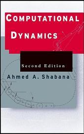 Computational Dynamics: Edition 2