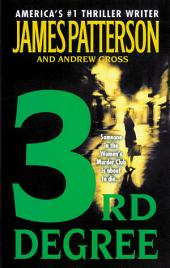 3rd Degree (#1 New York Times bestseller)