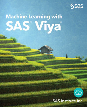 Machine Learning with SAS Viya PDF