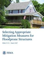 Selecting Appropriate Mitigation Measures for Floodprone Structures PDF