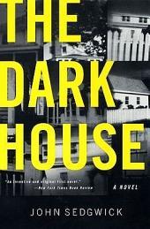 The Dark House: A Novel