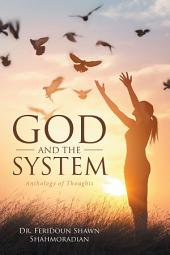 God and the System: Anthology of Thoughts