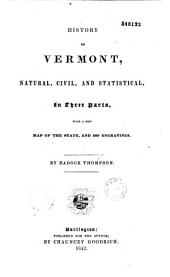 History of Vermont, Natural, Civil, and Statistical... with a New Map of the State, and 200 Engravings