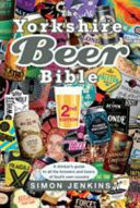 The Yorkshire Beer Bible   Second Edition Book