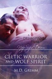 Celtic Warrior & Wolf Spirit