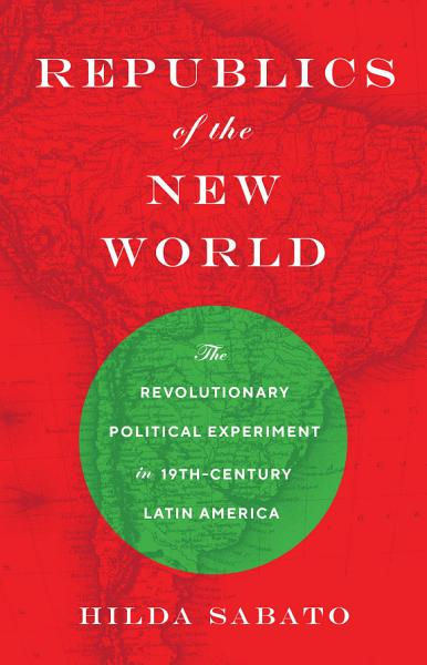 Download Republics of the New World Book