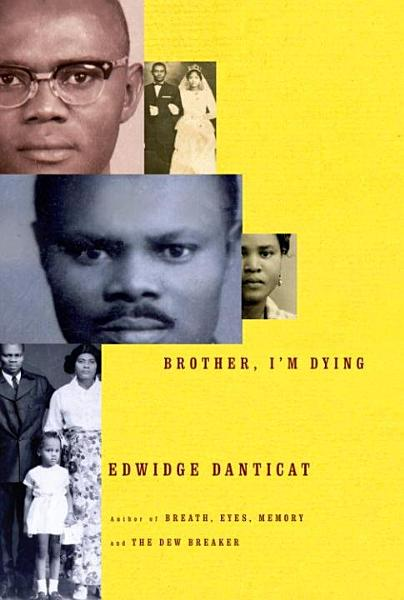 Download Brother  I m Dying Book