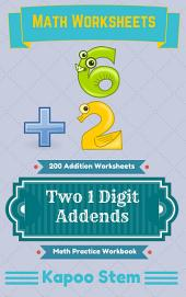 200 Addition Worksheets with Two 1-Digit Addends: Math Practice Workbook