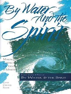 By Water and the Spirit Book