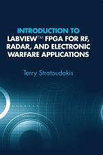 Introduction to LabVIEW FPGA for RF, Radar, and Electronic Warfare Applications