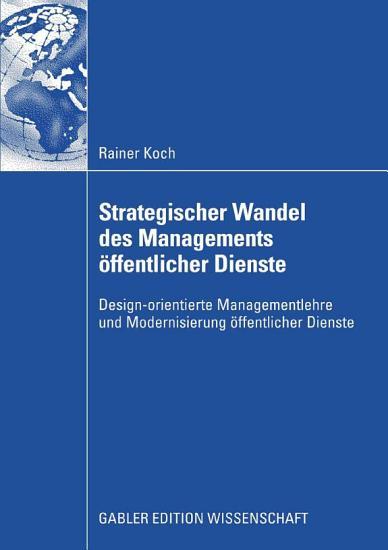 Strategischer Wandel des Managements   ffentlicher Dienste PDF