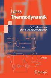 Thermodynamik: Die Grundgesetze der Energie- und Stoffumwandlungen, Ausgabe 6