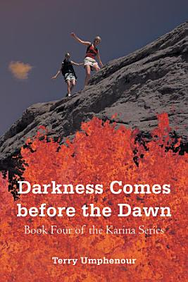 Darkness Comes before the Dawn PDF