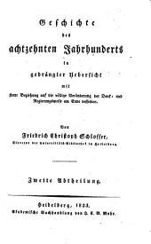 Geschichte des Achtzehnten Jahrhunderts in Gedrangter Uebersicht