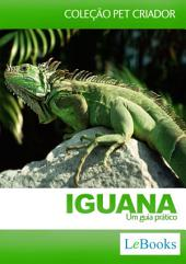 Iguana - Um guia prático